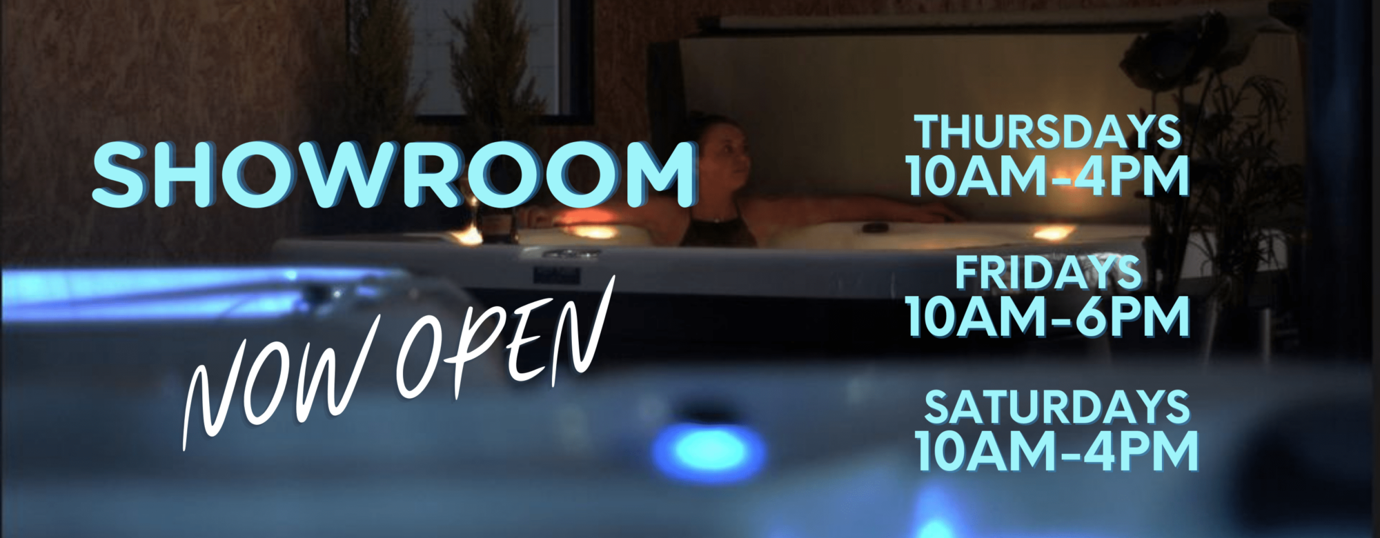 Hot Tub Showroom now open Apr 2021 1 2000x780 1